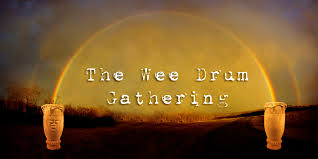 The Wee Drum Gathering